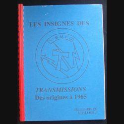 0. LES INSIGNES DES TRANSMISSIONS DES ORIGINES A 1965