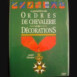 0. Le grand livre des ordres de chevalerie et des décorations de André Damien aux éditions Solar (C86)