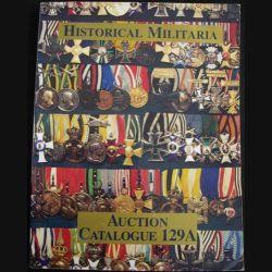 0. HISTORICAL MILITARIA AUCTION CATALOGUE 129 A
