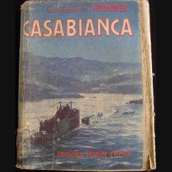 1. CASABIANCA PAR LE CDT L'HERMINIER AUX EDITIONS FRANCE EMPIRE (C71)