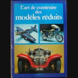 1. L'ART DE CONSTRUIRE DES MODÈLES RÉDUITS (DANIEL PUIBOUBE)