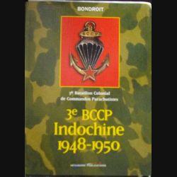 1. 3°BCCP INDOCHINE 1848_1950 PAR BONDROIT