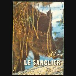 0. LE SANGLIER (BIBLIOTHÈQUE DU CHASSEUR) PAR D.POTEL (C76)