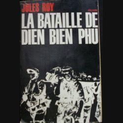 1. INDOCHINE : LA BATAILLE DE DIEN BIEN PHU PAR JULES ROY
