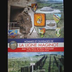 1. Hommes et ouvrages de la Ligne Maginot Tome 3 de Mary et Hohnadel (C82)