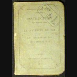 1. INSTRUCTION 8 FÉVRIER 1903 SUR LE MATÉRIEL DE TIR (264 PAGES)