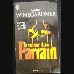 Le retour du Parrain de Mark Winegardner aux éditions J'ai lu (C76)