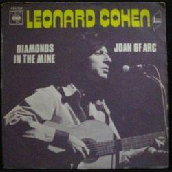 DISQUE 45 TOURS : LEONARD COHEN DIAMONDS IN THE MINE / JOAN OF ARC (C72)