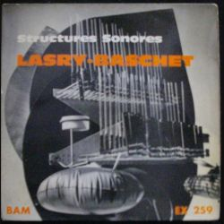 DISQUE 45 TOURS : LASRY-BASCHET STRUCTURES SONORES N°EX 259 (C72)