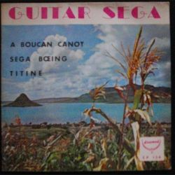 DISQUE 45 TOURS : GUITAR SEGA A BOUCAN CANOT N°EP 134 (C72)