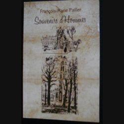 SOUVENIRS D'HOMMES DU PHARMACIEN GÉNÉRAL FRANÇOIS-M. PAILLER (C76)