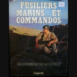 1. FUSILIERS MARINS ET COMMANDOS BAROUDEURS DE LA ROYALE
