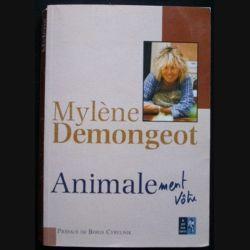 Animalement vôtre de Mylène Demongeot aux éditions Le pré aux clercs (C66)