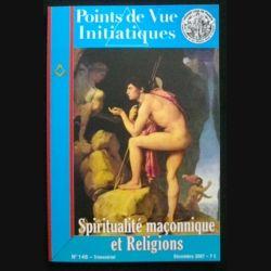 Points de vue initiatiques - Spiritualité maçonnique et religions n°146 décembre 2007 (C66)