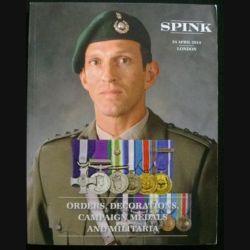 0. CATALOGUE SPINK APRIL 2014 ORDERS DECORATIONS CAMPAIGN MEDALS (C65)