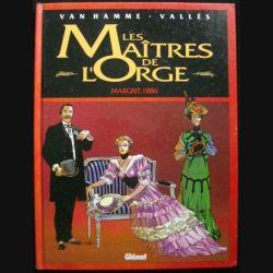 LES MAÎTRES DE L'ORGE : 2. MARGRIT, 1886 (C83)