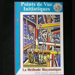 Points de Vue Initiatiques - La méthode maçonnique n°149 septembre 2008 (C66)