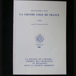 Rencontres avec la grande loge de France Lyon Samedi 18 Septembre 1999 (C66)