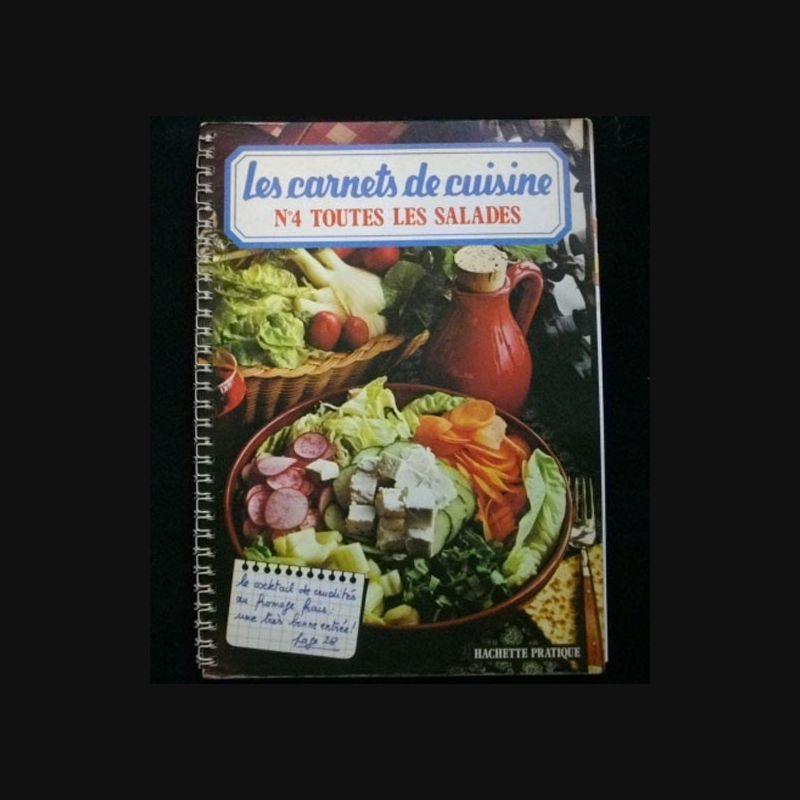 Les carnets de cuisine n 4 toutes les salades for Tout les cuisine