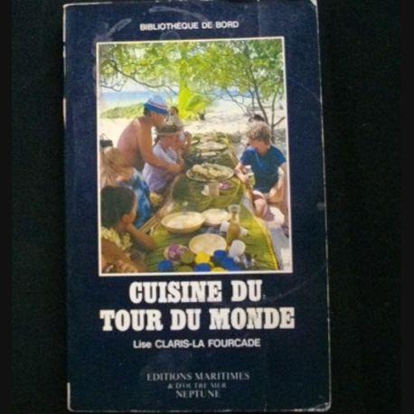Cuisine du tour du monde de lise claris la fourcade ma - La cuisine du monstre tours ...