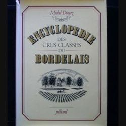 ENCYCLOPÉDIE DES CRUS CLASSÉS DU BORDELAIS DE MICHEL DOVAZ AUX EDITIONS JULLIARD (C69)