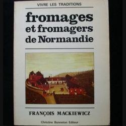 Fromages et fromagers de Normandie de François Mackiewicz aux éditions Christine Bonneton (C85)