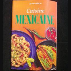 Cuisine Mexicaine de Anne Wilson aux éditions Könemann (C72)