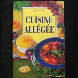 Cuisine allégée de Anne Wilson aux éditions Könemann (C72)