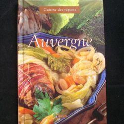Cuisine des régions : Auvergne aux éditions Librilis (C72)