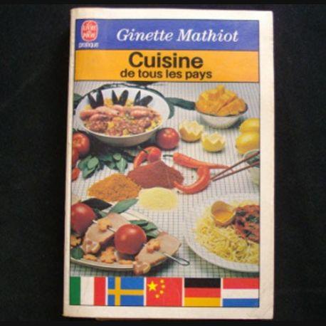 Cuisine de tous les pays de ginette mathiot for Tous les accessoires de cuisine