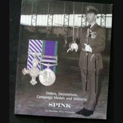 0. CATALOGUE SPINK : catalogue daté du novembre 2011 de vente de médailles militaires principalement britanniques et du monde entier superbement documenté (C65)