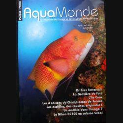 AQUAMONDE N° 56 Avril-mai 2014 : superbe magazine d'Aquamonde n° 56 sur l'image et les voyages subaquatiques