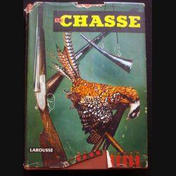 la chasse 5° tirage juillet 1954 édité par larousse et et publié sous la direction de J. M. Villenave