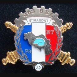 402° RA & 403° BSL : insigne métallique du 402° régiment d'artillerie et du 403° bataillon de soutien logistique 8° mandat P3 ET de fabrication Boussemart