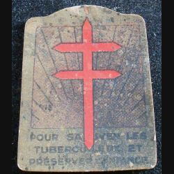 JOURNEE 1914 - 1918 : insigne cartonné pour sauver les tuberculeux et préserver l'enfance