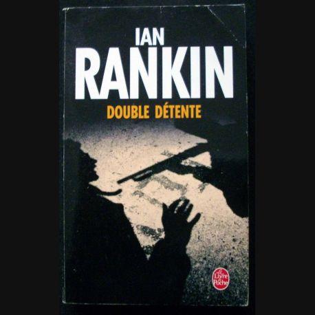 """LIVRE : roman policier """"Double Détente"""" de Ian Rankin aux Editions livre de Poche"""