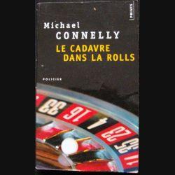 """LIVRE : roman policier """"Le cadavre dans la rolls"""" de Michael Connelly aux Editions Points"""