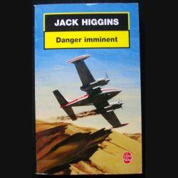 """LIVRE : roman policier """"Danger imminent"""" de Jack Higgins aux Editions Le livre de Poche"""