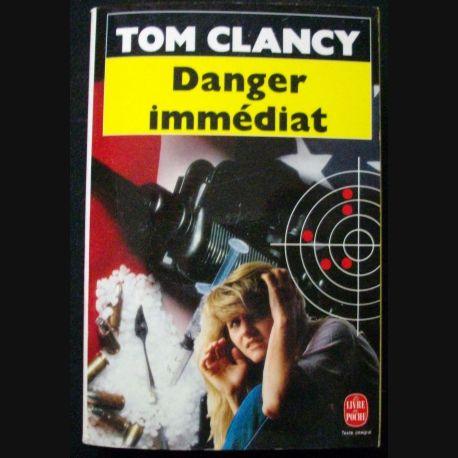 """LIVRE : roman policier """"Danger immédiat"""" de Tom Clancy aux Editions Le livre de Poche"""