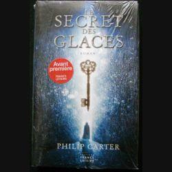 """LIVRE : roman policier """"Le Secret des Glaces"""" de Philip Carter aux éditions France Loisirs"""
