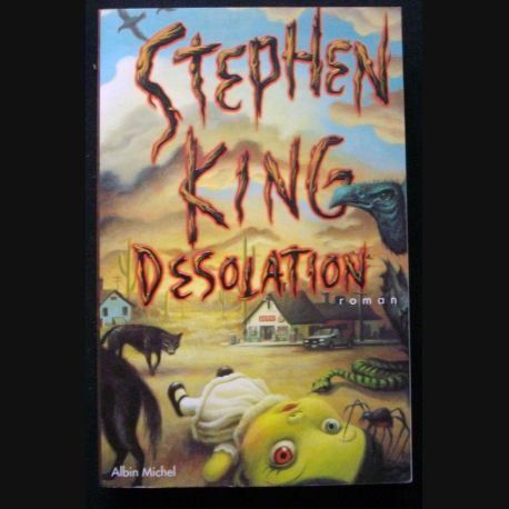"LIVRE : roman ""Désolation"" de Stephen King aux Editions Albin Michel"