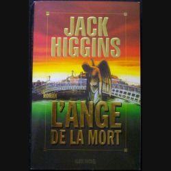 """LIVRE : roman """"L'Ange de la mort"""" de Jack Higgins aux Editions Albin Michel"""