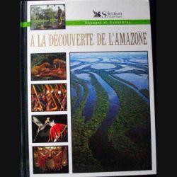 A la découverte de l'Amazone de la Sélection du Reader Digest