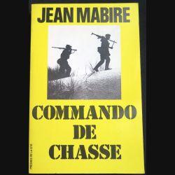 Livre Commando de Chasse écrit par Jean Mabire aux éditions Presses de la Cité