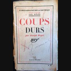 1. Coups durs de Joseph Peyré aux éditions gallimard (C1)