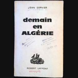 1. Demain en Algérie de Jean Servier aux éditions Robert Laffont