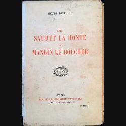1. De Sauret la honte a Mangin le boucher de Henri Dutheil aux éditions nouvelle librairie nationale