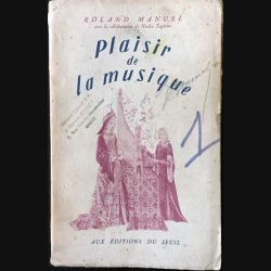 1. Plaisir de la musique Tome 1 de Roland-Manuel aux éditions du seuil