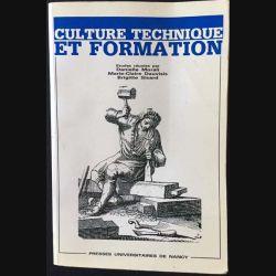 1. Culture technique et formation de D.Morali, M-C.Dauvisis et B.Sicard Edition presses universitaires de Nancy
