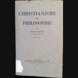 1. Christianisme et philosophie de Étienne Gilson aux éditions J.Vrin 1949